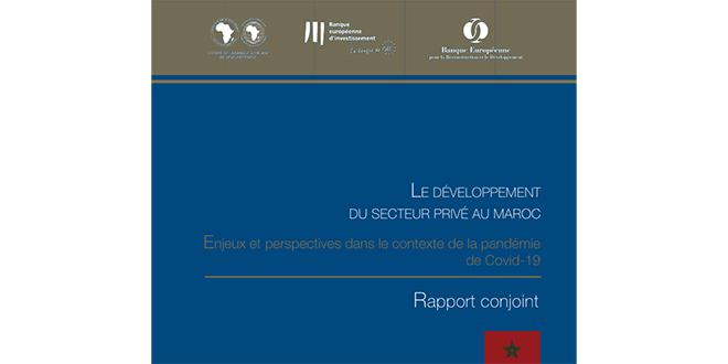 DOC-Secteur privé marocain: L'essentiel du rapport conjoint de la BAD, la BEI et la BERD
