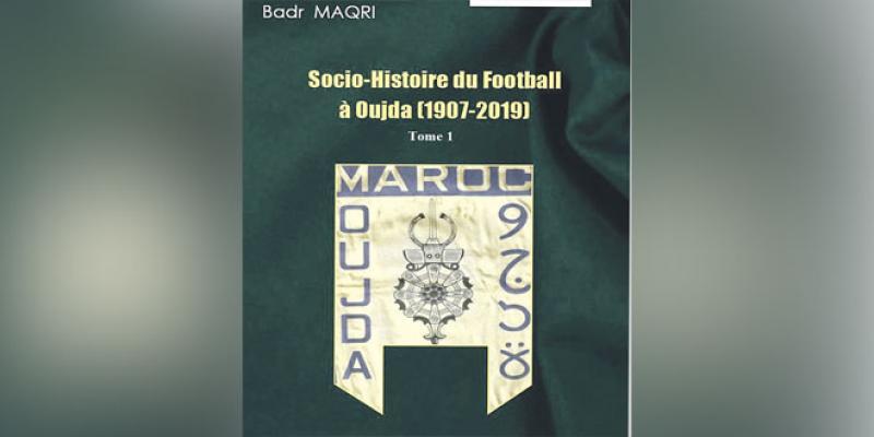 Un livre pour retracer l'histoire du football à Oujda